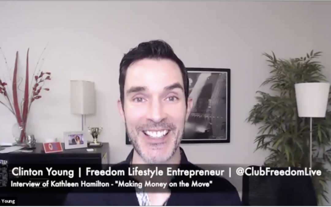 Freedom Lifestyle: Making Money on the Move – Ep 1: Work Remotely While Traveling the Globe, with Kathleen Hamilton & Clinton Young